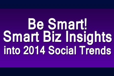 Smart Business Insights for Social Trends in 2014