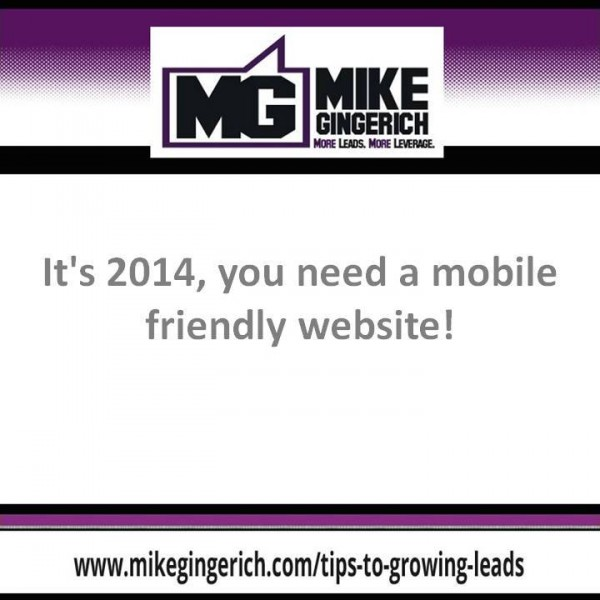 You need a mobile friendly website