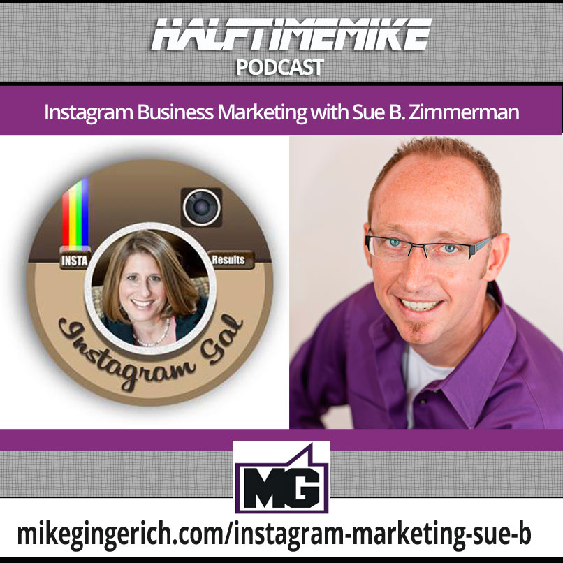 Instagram Business Marketing with Sue B Zimmerman
