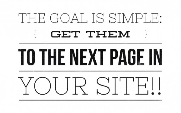 Get them to the Next Page 600x375 5 Mistakes Businesses Make with their Website Home Page