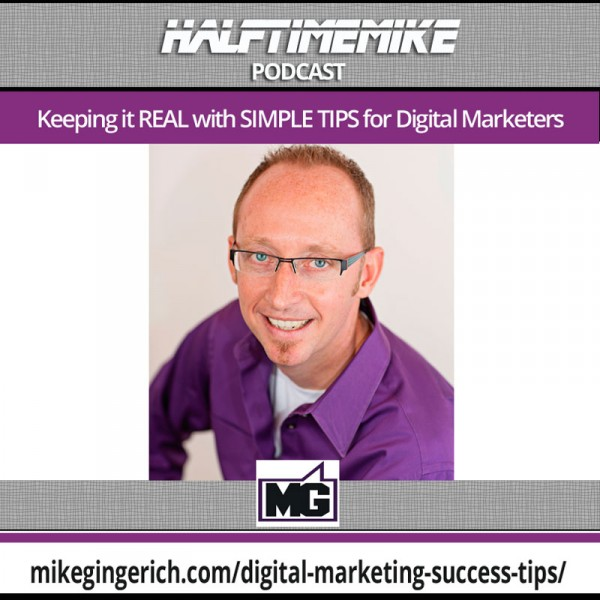 mike gingerich tips on digital marketing