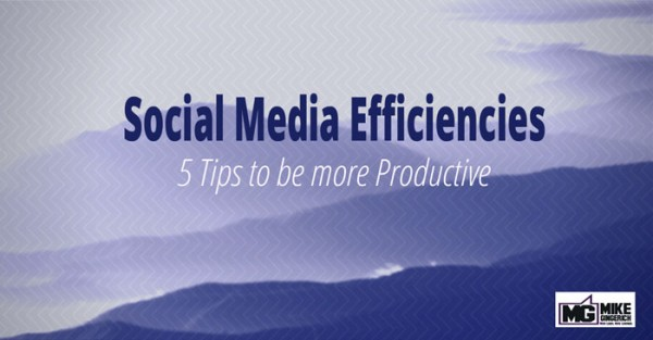 social-media-efficiencies-5-tips