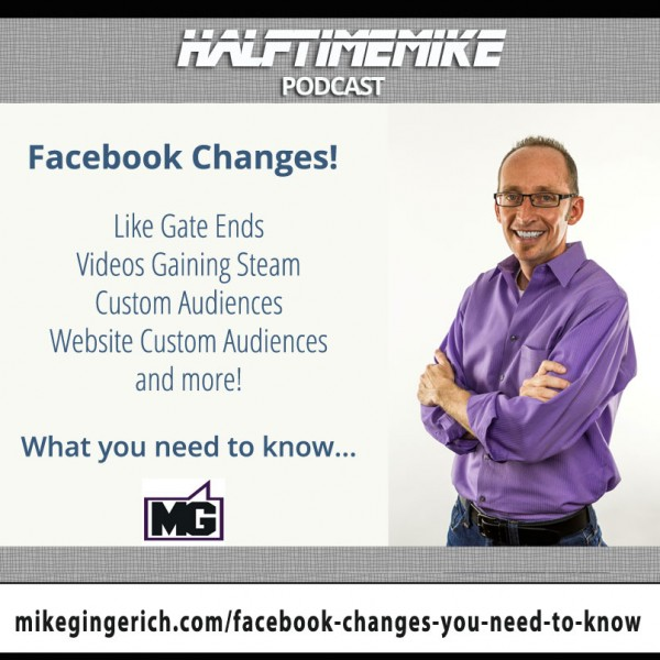 Facebook Changes you need to know with Mike Gingerich