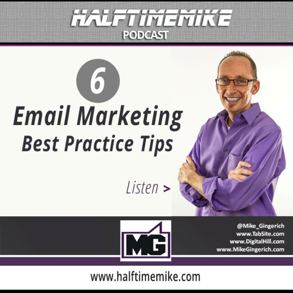 6-email-marketing-best-practice-mike-gingerich