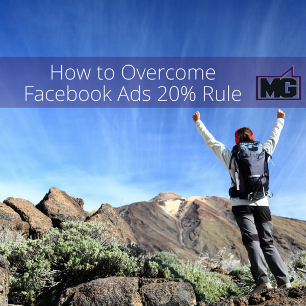 How to Overcome Facebook Ads 20 Rule
