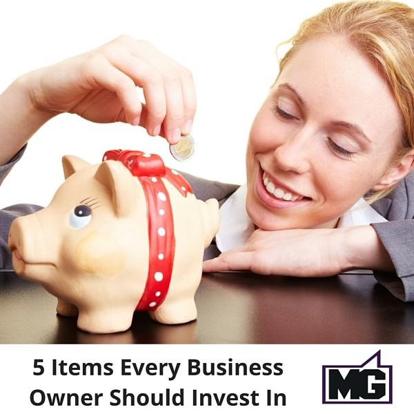 5 Items Every Business Owner Should Invest In (2)