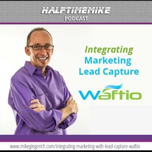 Integrating Marketing with Lead Capture: Waftio Intro