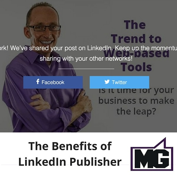The Benefits of LinkedIn Publisher 600 (1)