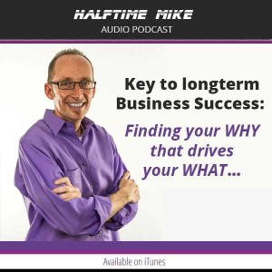 The Why That Drives The What in Business and Life