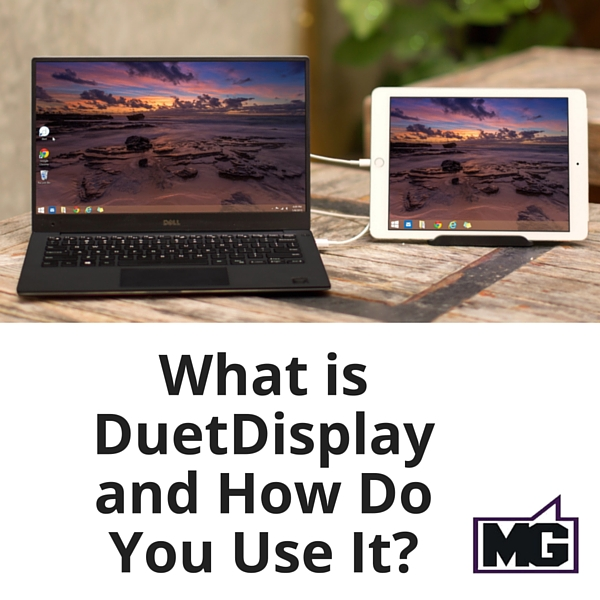 What is DuetDisplay and How Do You Use It?