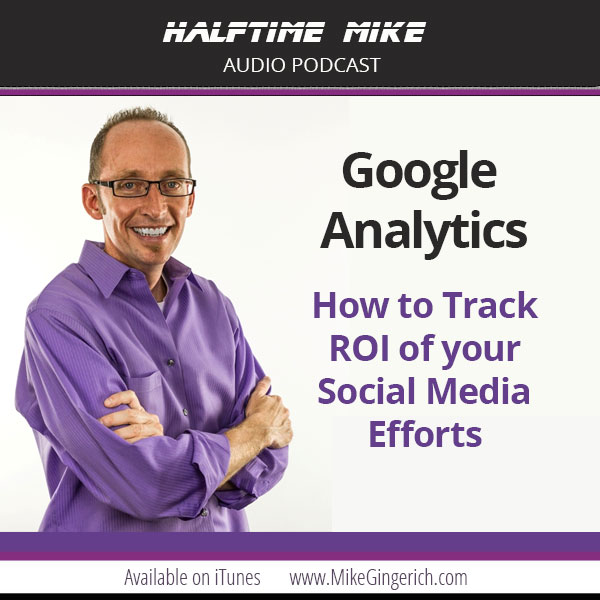 mike- gingerich google analytics basics halftime-mike