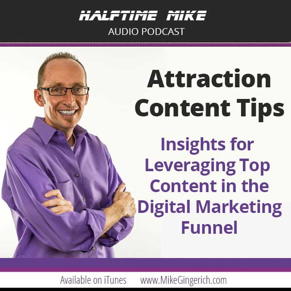 Online Marketing Success: Attraction Content in the Digital Marketing Funnel