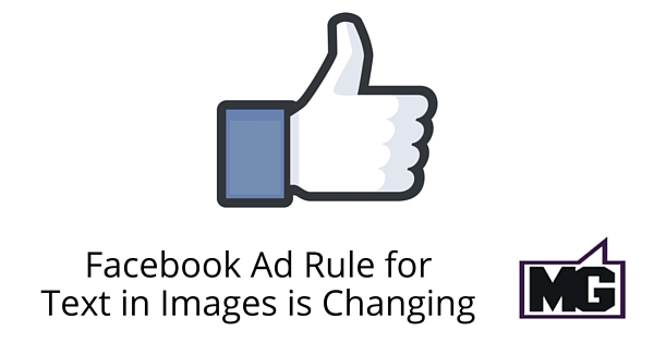 Facebook Ad Rule for Text in Images is Changing