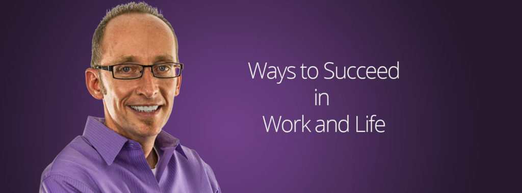 ways-to-succeed-in-work-and-life