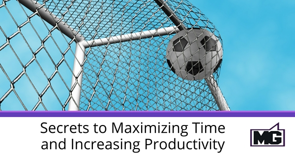 Secrets to Maximizing Time and Increasing Productivity - 315