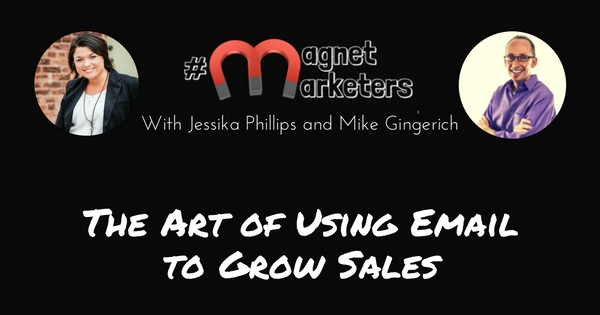 The Art of Using Email to Grow Sales - 315