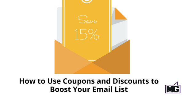 How to Use Coupons and Discounts to Boost Your Email List - 315