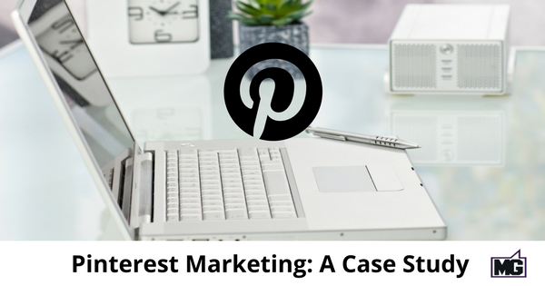Pinterest Marketing: A Case Study - Mike Gingerich