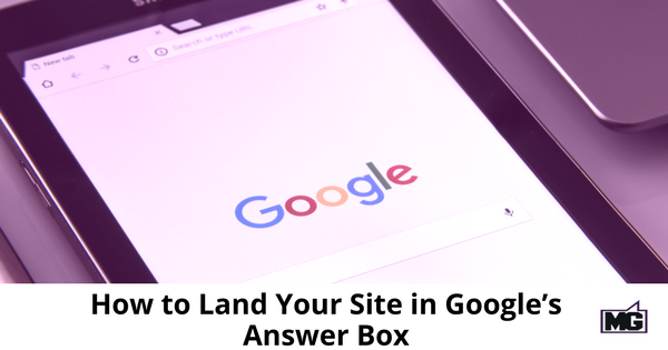 How to Land Your Site in Google's Answer Box-315