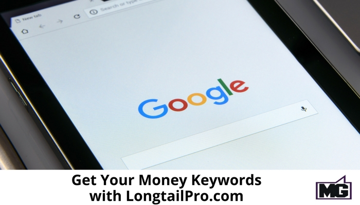 Get Your Money Keywords with LongtailPro.com
