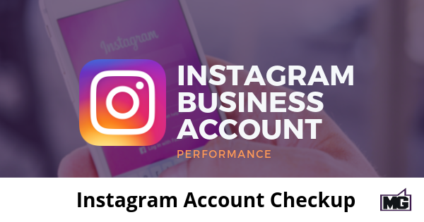 Instagram Account Checkup - Mike Gingerich